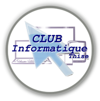 Club Informatique - Avenir de Thise